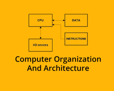 Computer Organization and Architecture