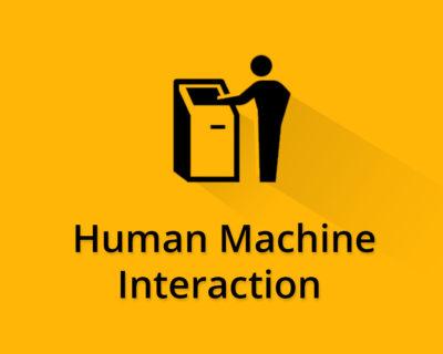 Human Machine Interaction