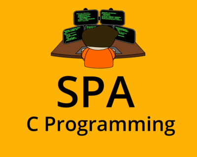 C Programming / SPA Structured Programming Approach