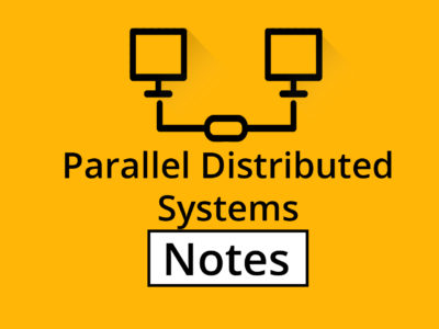 (Parallel Computing and Distributed System) PDS Notes