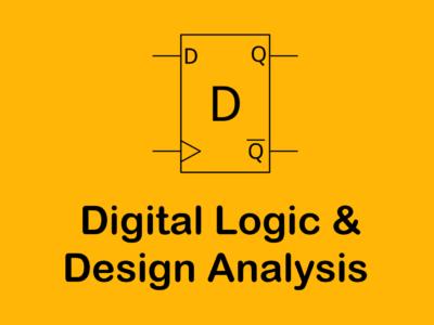 DLDA ( Digital Logic and Design Analysis ) / LOGIC Design