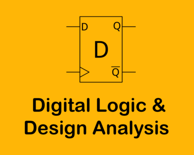 DLDA ( Digital Logic and Design Analysis ) / LOGIC Design