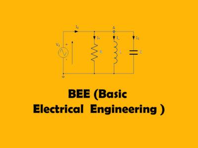 BEE (Basic Electrical Engineering)