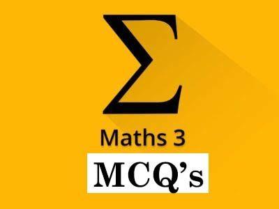 Maths 3 MCQ's