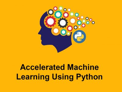 Accelerated Machine Learning Using Python
