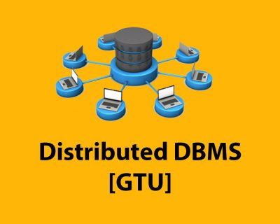 Distributed DBMS [GTU]