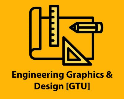 Engineering Graphics  Design [GTU]
