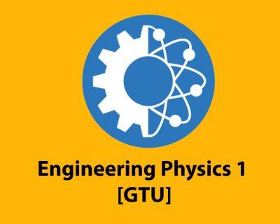 Engineering Physics 1  [GTU]