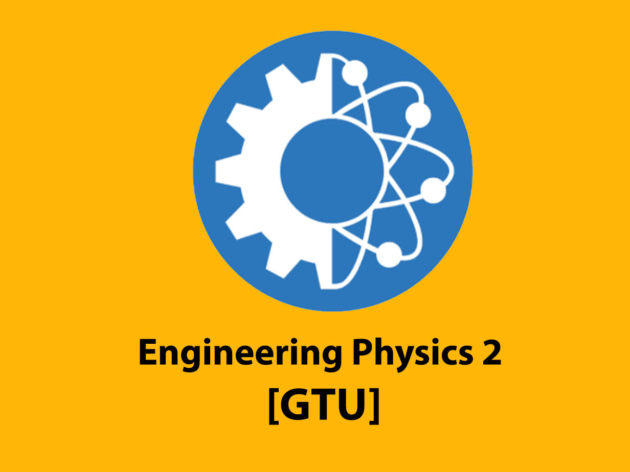 Engineering Physics 2 [GTU]