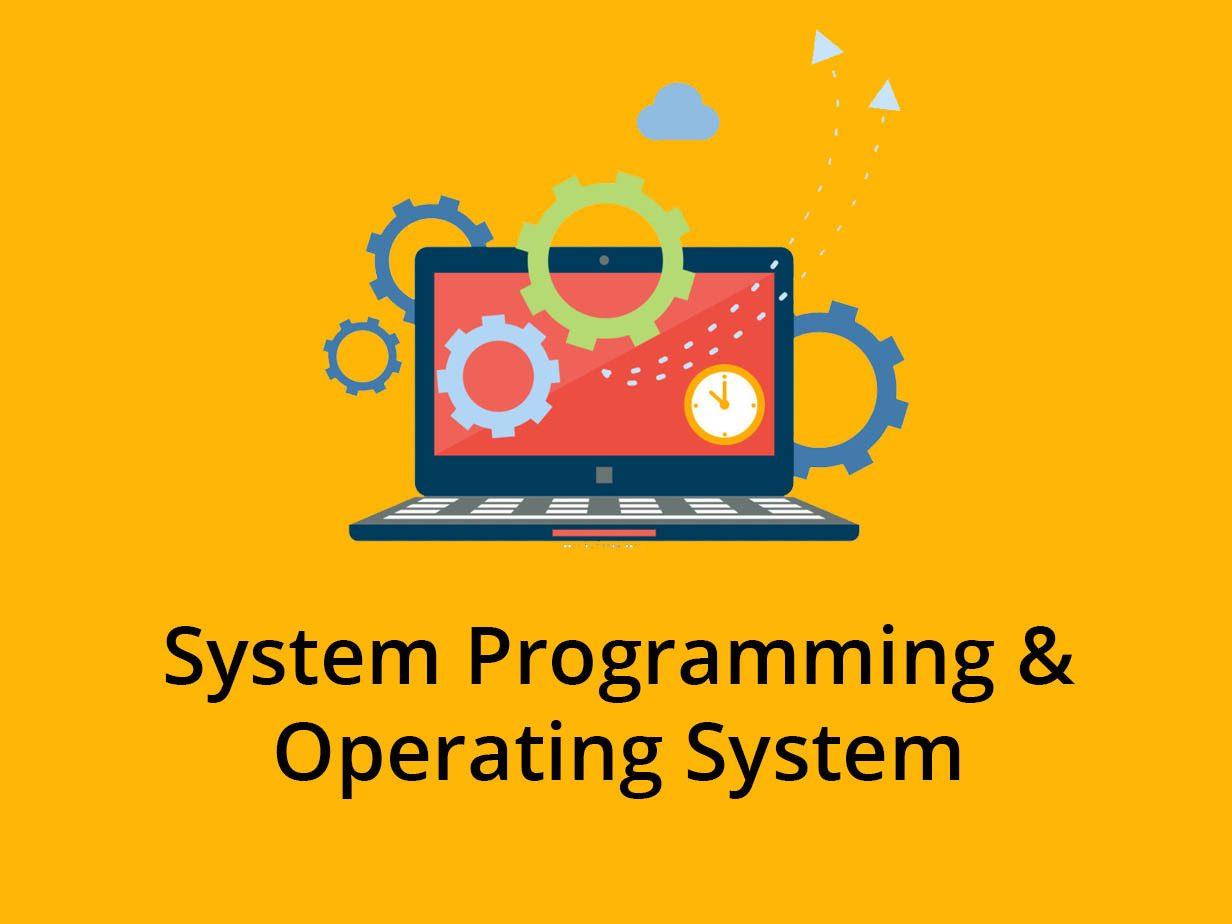 System Programming & Operating System