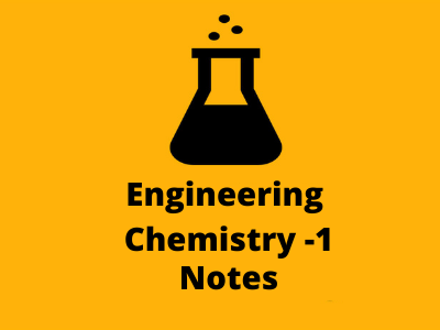 Engineering  Chemistry -1 Notes