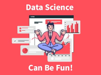 Data Science is fun